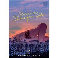 Birds of Shangri-la 1 by Zariya, Ranmaru, 9781974715152