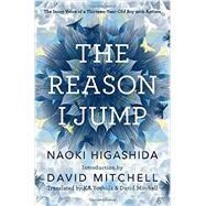 The Reason I Jump,Higashida, Naoki; Yoshida,...,9780812985153