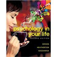 Psychology in Your Life,Grison, Sarah; Heatherton,...,9780393265156