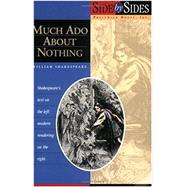 Much Ado About Nothing: Side by Side by Shakespeare, William; Scott, James (ADP), 9781580495158