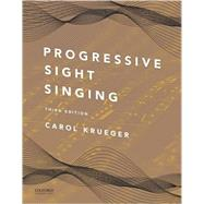 Progressive Sight Singing,Krueger, Carol,9780199395163