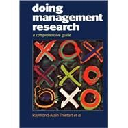 Doing Management Research : A Comprehensive Guide by Raymond-Alain Thietart, 9780761965176