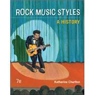 Rock Music Styles: A History,Charlton, Katherine,9780078025181