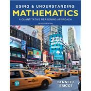 Using & Understanding...,Bennett, Jeffrey O.; Briggs,...,9780134705187