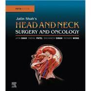 Jatin Shah's Head and Neck Surgery and Oncology by Shah, Jatin P.; Patel, Snehal G.; Singh, Bhuvanesh, 9780323415187