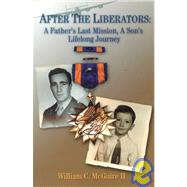 After the Liberators by Mcguire, William C., II, 9781887905190