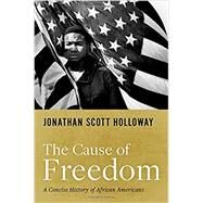 The Cause of Freedom A...,Holloway, Jonathan Scott,9780190915193