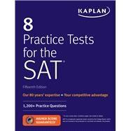 Kaplan 8 Practice Tests for...,Kaplan Pubilshing,9781506235196
