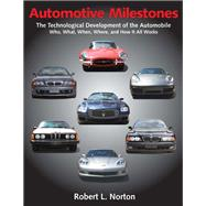 Automotive Milestones by Norton, Robert L., 9780831135201