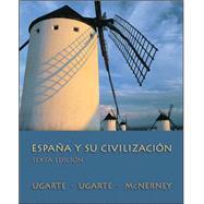 España Y Su Civilización,Ugarte, Francisco; Ugarte,...,9780073385204