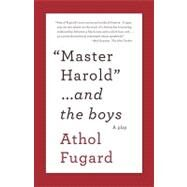 Master Harold and the Boys,Athol, Fugard,9780307475206