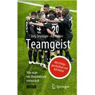 Teamgeist by Zeyringer, Jörg; Hütter, Adi, 9783662595220