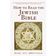 How to Read the Jewish Bible,Brettler, Marc Zvi,9780195325225