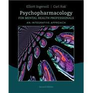 Psychopharmacology for Mental...,Ingersoll, R. Elliott; Rak,...,9781285845227