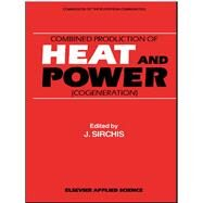 Combined Production of Heat...,Sirchis,J.,9781851665242