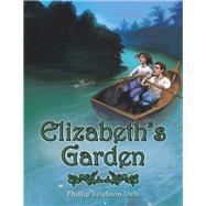 Elizabeth's Garden by Leighton-Daly, Phillip, 9781796005271