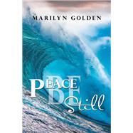 Peace Be Still by Golden, Marilyn, 9781796045291