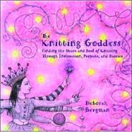 The Knitting Goddess Finding...,Bergman, Deborah,9780786885305