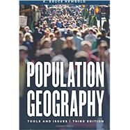 Population Geography Tools and Issues by Newbold, K. Bruce, 9781442265318
