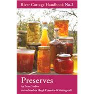 Preserves: River Cottage Handbook No.2 by Corbin, Pam, 9780747595328
