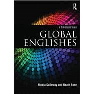 Introducing Global Englishes by Galloway; Nicola, 9780415835329