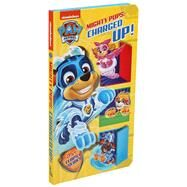 Nickelodeon PAW Patrol Mighty Pups: Charged Up! by Fischer, Maggie; Jackson, Mike, 9780794445331