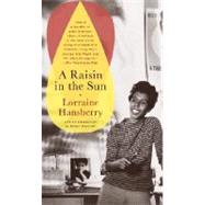 A Raisin in the Sun,Lorraine Hansberry,9780679755333