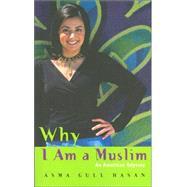 Why I Am a Muslim : An...,Hasan, Asma Gull,9780007175338