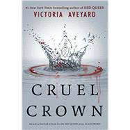 Cruel Crown by Aveyard, Victoria, 9780062435347