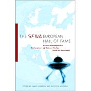 The SFWA European Hall of Fame; Sixteen Contemporary Masterpieces of Science Fiction  from the Continent by James Morrow and Kathryn Morrow, 9780765315366