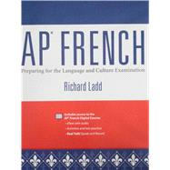 AP French 2012 Test Prep Student Edition by Ladd, Richard, 9780133175370