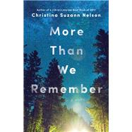 More Than We Remember by Nelson, Christina Suzann, 9780764235382