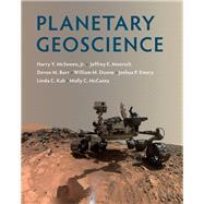 Planetary Geoscience by Mcsween, Harry Y., Jr.; Moersch, Jeffrey E.; Burr, Devon M.; Dunne, William M.; Emery, Joshua P., 9781107145382