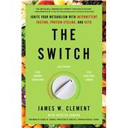 The Switch by Clement, James W.; Loberg, Kristin (CON); Church, George M., 9781982115395