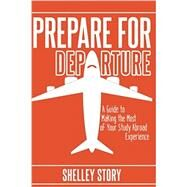 Prepare for Departure,Story, Shelley,9781535145404