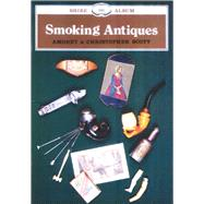 Smoking Antiques,Scott, Amoret,9780852635407