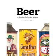 Beer A Genuine Collection of...,Becker, Dan; Wilson, Lance,9780811875417