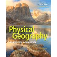 McKnight's Physical Geography...,Hess, Darrel; Tasa, Dennis G.,9780134195421
