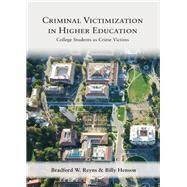 Criminal Victimization in...,Reyns, Bradford W.; Henson,...,9781531015428