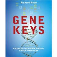 The Gene Keys by Rudd, Richard, 9781780285429