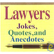 Lawyers 2006 : Jokes, Quotes,...,Andrews McMeel Publishing,9780836215434
