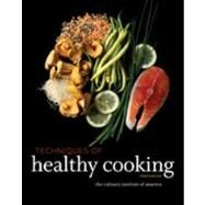 Techniques of Healthy Cooking,CIA Professional Cooking &...,9780470635438