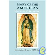 Mary of the Americas : Our...,Rengers, Christopher,9780818905438