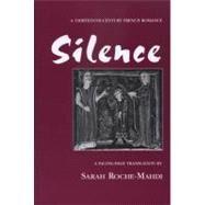 Silence : A...,Roche-Mahdi, Sarah,9780870135439