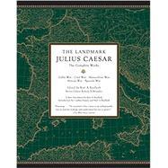 The Landmark Julius Caesar by RAAFLAUB, KURT A.STRASSLER, ROBERT B., 9780307455444