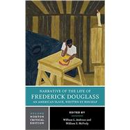Narrative of the Life of...,Douglass, Frederick; Andrews,...,9780393265446