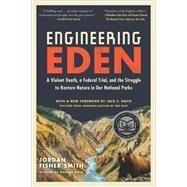 Engineering Eden by Smith, Jordan Fisher; Davis, Jack E., 9781615195459