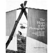 The Heart of the Photograph by Duchemin, David, 9781681985459