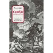 Candide and Related Texts,Voltaire; Wootton, David,9780872205468