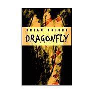 Dragonfly,Knight, Brian,9781894815468